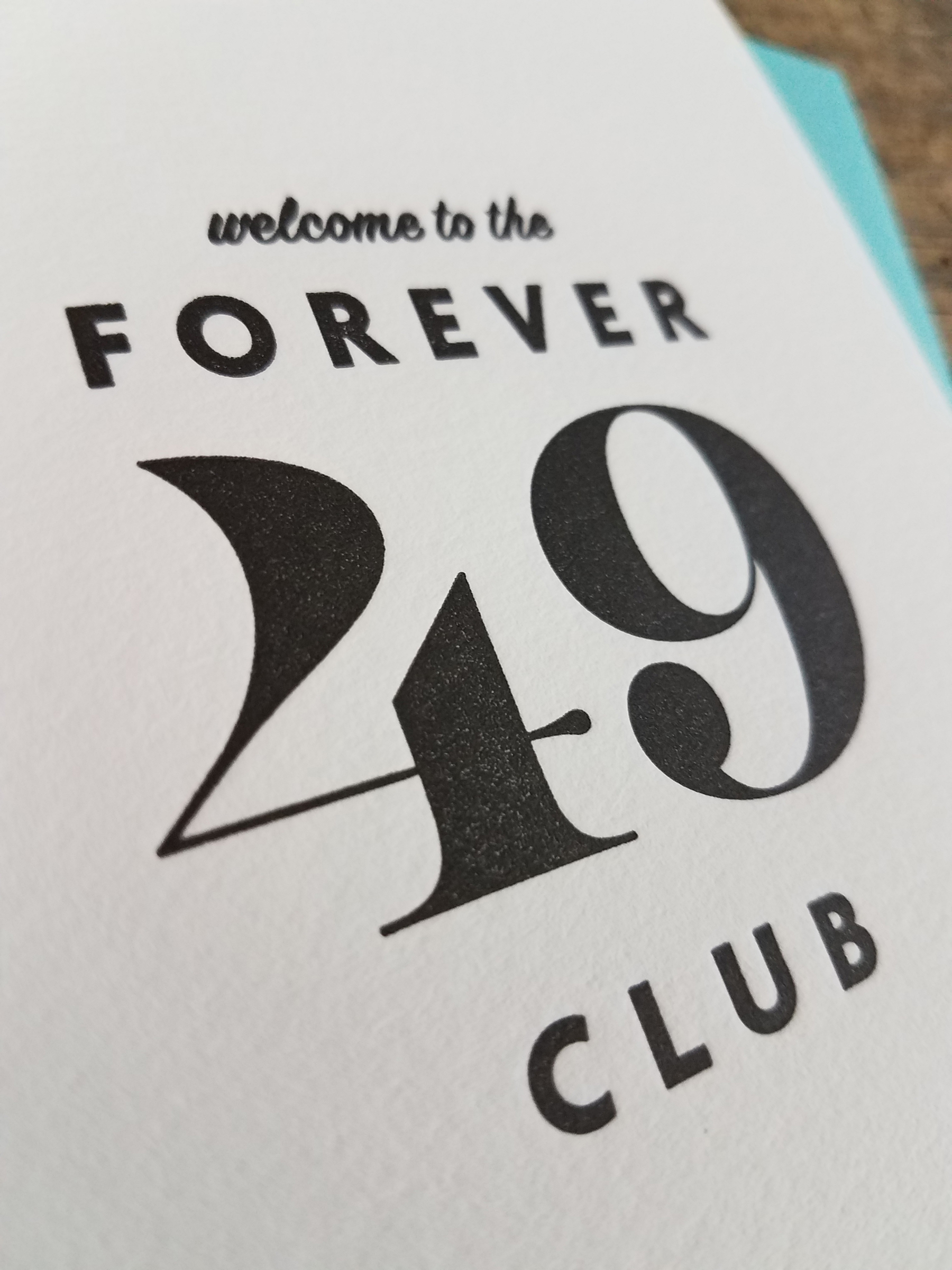 Welcome to the forever 49 club letterpress greeting card iron home greeting cards birthday welcome to the forever 49 club letterpress greeting card m4hsunfo