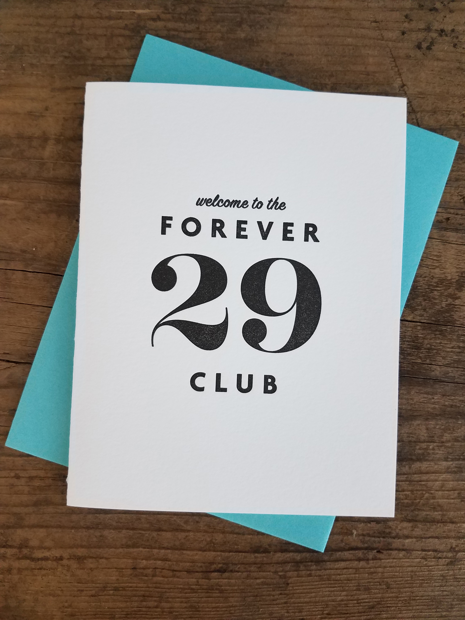 Welcome to the forever 29 club letterpress greeting card iron home greeting cards birthday welcome to the forever 29 club letterpress greeting card m4hsunfo