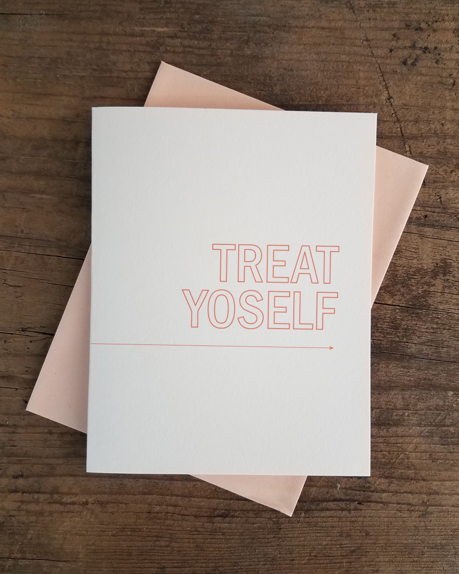 Treat yoself letterpress greeting card iron leaf press home greeting cards encouragement treat yoself letterpress greeting card m4hsunfo